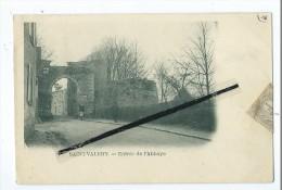 CPA - St Saint Valery - Entrée De L'Abbaye - Saint Valery Sur Somme