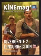Magazine Cinéma KINEMAG Programmation Mars 2015 N° 69 Divergente 2 L'Insurrection - Zeitschriften