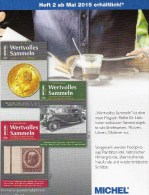 MICHEL Wertvolles Sammeln # 2/2015 Neu 15€ Sammel-Magazin Luxus Information Of The World New Special Magacine Of Germany - Ocio & Colecciones