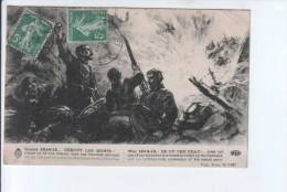 Debout Les Morts S'écrie Un De Nos Blessés Dans Une Tranchée Envahie Par Les Allemands - 1914-18
