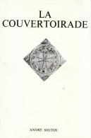 1974 - André Soutou - La Couvertoirade (village Templier Dans L'Aveyron) - 32 Pp. Illustrations - FRANCO DE PORT - Midi-Pyrénées