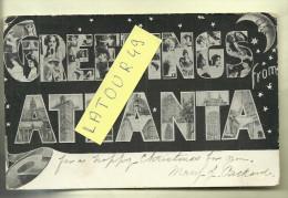 GREETINGS FROM ATLANTA  1906 - Atlanta