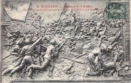 France CPA St-Quentin Monument Bas-relief Commemoratif Defense 1870, 1908 - France