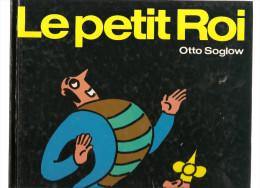Otto Soglow Le Petit Roi Editions Pierre Horay De 1983 - Manara