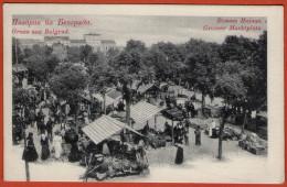 Gruss Aus BELGRAD - Grosser Marktplatz.- Velika Pijaca ( Serbia ) Not Travelled - Long Address * Belgrade Beograd Srbija - Serbia