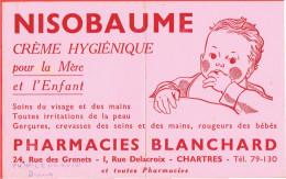 BUVARD NISOBAUME CREME POUR MERE ET ENFANT PHARMACIE BLANCHARD RUE DES GRENETS ET RUE DELACROIX A CHARTRES - Blotters