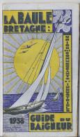 LA BAULE BRETAGNE-UNION DES COMMERCANTS ET INDUSTRIES -GUIDE DU BAIGNEUR  1938 96 PAGES  PLAN ET HISTORIQUE - Dépliants Touristiques