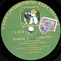 78 Tr - 25 Cm - état B - Pathé  X.98042 -  Orch. Jean GODARD - CYDALISE & LE CHÈVRE-PIED - VALSE ROMANTIQUE - 78 T - Disques Pour Gramophone