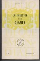 Pierre BENOIT La Chaussée Des Géants - Bibliothèque Mondiale - 1956 - Other