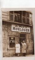 """Carte Photo Devanture  Commerce """" A.roy, Horloger """" Deanture A Situer - A Identifier"""