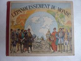 L'épanouissement Du Monde, Blondel La Rougery, Paris, 1948 - Encyclopédies