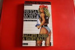Livre Poche Brigade Mondaine N°118 Ballets Roses A Saint Malo - Brigade Mondaine