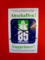 Autocollant, Aufkleber, Suisse, Supprimer la vignette, abschaffen Vignette, 1985, 7 x 11 cm.