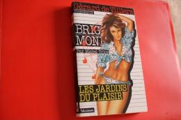 Livre Poche Brigade Mondaine N°113 Les Jardins Du Plaisir - Brigade Mondaine