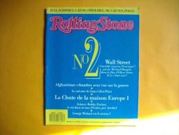 ROLLING STONE  -  N° 2  - Février / Mars 1988 -  Wall Street  -  Afghanistan  -  La Chute De Europe 1 - Musique