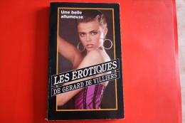 Livre Poche Les Erotiques De Gerard De Villiers N°199 Une Belle Allumeuse - Gerard De Villiers