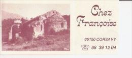 CORSAVY 66 CARTE DE VISITE DU CAFE RESTAURANT CHEZ FRANCOIS - Visiting Cards