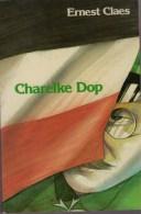 Claes, Ernest, Charelke Dop. Gerechtelijke Dwaling. Gebed Van De Gevangene. Kerstnacht In De Gevangenis. De Oude Moeder - Guerre 1914-18