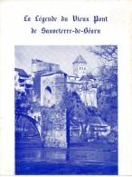 La Legende Du Vieux Pont De SAUVETERRE DE BEARN  -  4 PAGES   -  PETIT FASCICULE - Aquitaine