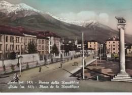 CPSM 10X15 . ITALIE . AOSTA (mt.583) Piazza Della Repubblica ( Caserma Testatochi / Circonvallazione Torino Milano ) - Aosta