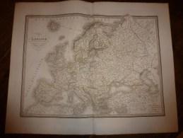 1833 Carte  De L' EUROPE  Dressée Par Lapie 1er Géographe Du Roi,gravure Lallemand ,Chez Eymery Fruger & Cie - Geographical Maps