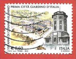 ITALIA REPUBBLICA USATO - 2012 - 100º Anniversario Della Città Di Cusano Milanino - € 0,60 - S. 3347 - 6. 1946-.. Republic