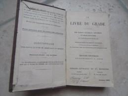 Livre Livre Du Gradé A L´usage Des Eleves Caporaux Et Sous Officiers D´infanterie 1905 117 Infanterie - 1914-18