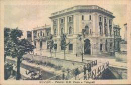 Aa285 - Rovigo - Palazzo R.r.poste E Telegrafi - 1939 - Rovigo