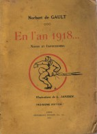 De Gault, Norbert, En L'an 1918... Notes Et Souvenirs [Liège] - Guerre 1914-18