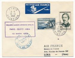 Enveloppe - Premier Vol AIR FRANCE - PARIS => QUITO => LIMA - 13 Mars 1958 - First Flight Covers