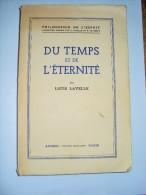 Du Temps Et De L'éternité Par Louis LAVELLE, 1945 - Psychologie/Philosophie