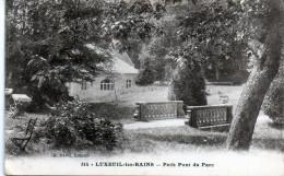 LUXEUIL Les BAINS      PETIT PONT DU PARC      -Z- - Luxeuil Les Bains