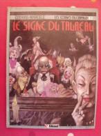 Le Signe Du Taureau (les Cornes Du Crapaud 1). Cothias Marcelé. Glénat 1987 - Books, Magazines, Comics