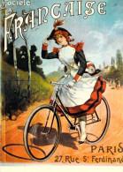 PUB Publicité NUGERON  B 13 Nos Elégantes Bicyclettes Société La Française (vélo Cycle Bicyclette Bicycle)*PRIX FIXE - Advertising