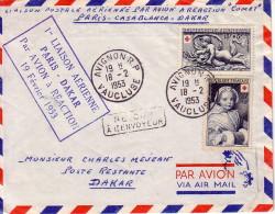 VAUCLUSE - AVIGNON - 1er LIAISON AERIENNE PARIS-DAKAR PAR AVION A REACTION LE 19-2-1953 - BEL AFFRANCHISSEMENT CROIX ROU - Luchtpost