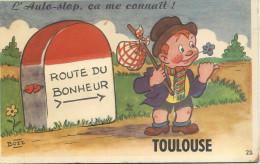 31  TOULOUSE   CPA  SYSTEME    L AUTO STOP  CA ME CONNAIT    ROUTE DU  BONHEUR  TOULOUSE - Toulouse
