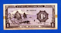 French Indochina 1 Piastre 1942 / 45 Pick 60 - VF - Indochina