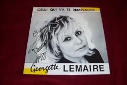GEORGETTE LEMAIRE   °  CELUI QUI VA TE REMPLACER   °°  AUTOGRAPHE  SUR VINYLE 45 TOURS - Autographes