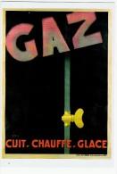CPM / Reproduction Affiche / Gaz / Cuit , Chauffe , Glace - Advertising