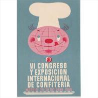 PUTP1799DCPA-LFT7194TPRC.Tarjeta Postal De Publicidad..Congreso Internacional De CONFITERIA.Madrid 1960 - Recetas De Cocina