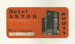 ETIQUETTE HOTEL ASTOR TEL AVIV ISRAEL PUBLICITE - Etiquettes D'hotels