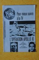 OPERATION APOLLO XI / JACQUES SALBERT ET FRANCOIS DE CLOSETS - Historical Documents