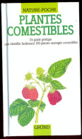 180 Plantes Sauvages Comestibles - Guide Grund. - Natur