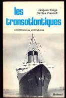 Les Transatlantiques En 300 Histoires Et 150 Photos. - Bateau