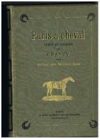 Paris à Cheval - Texte Et Dessins Par Crafty - Aventure