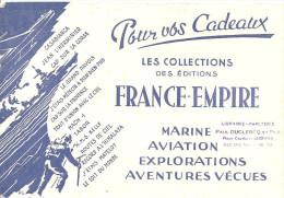 Buvard FRANCE EMPIRE Les Collections FRANCE-EMPIRE Pour Vos Cadeaux Marine, Aviation, Explorations, Aventures - Stationeries (flat Articles)