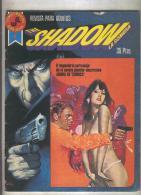 The Shadorw :La Sombra Serie Roja Numero 1 - Unclassified