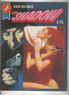 The Shadorw :La Sombra Serie Roja Numero 4 - Unclassified