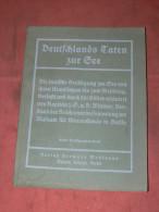 DEUTSCHLANDS TATEN ZUR SEE / BATEAUX MARINE DE GUERRE ALLEMANDE 1914- 1918 /  WWII MILITARIA / BOAT - 5. Guerres Mondiales