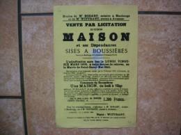BOUSSIERES VENTE PAR LICITATION D'UNE MAISON SISE LIEUDIT LE VILLAGE LE 6 MARS 1906 31cm/21cm TIMBRE AFFICHES